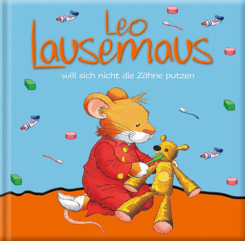 Leo Lausemaus will nicht Zähne putzen, ab 3 Jahren
